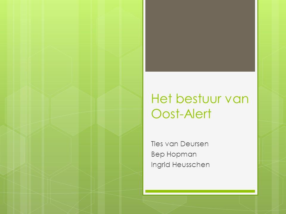 Het bestuur van Oost-Alert Ties van Deursen Bep Hopman Ingrid Heusschen