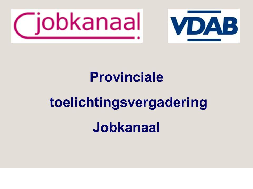 Provinciale toelichtingsvergadering Jobkanaal