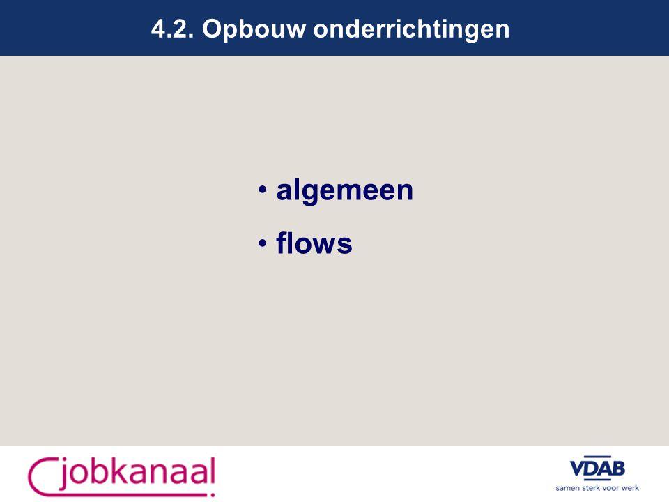 4.2. Opbouw onderrichtingen algemeen flows