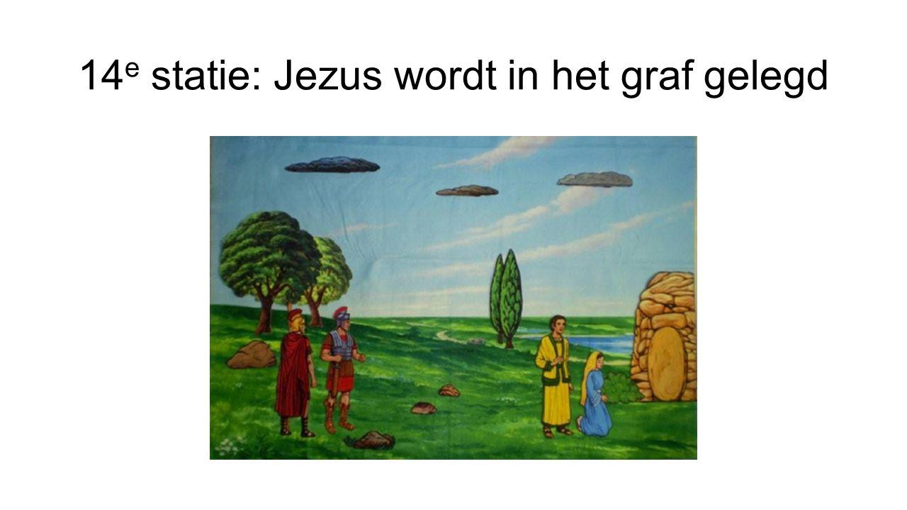 14 e statie: Jezus wordt in het graf gelegd