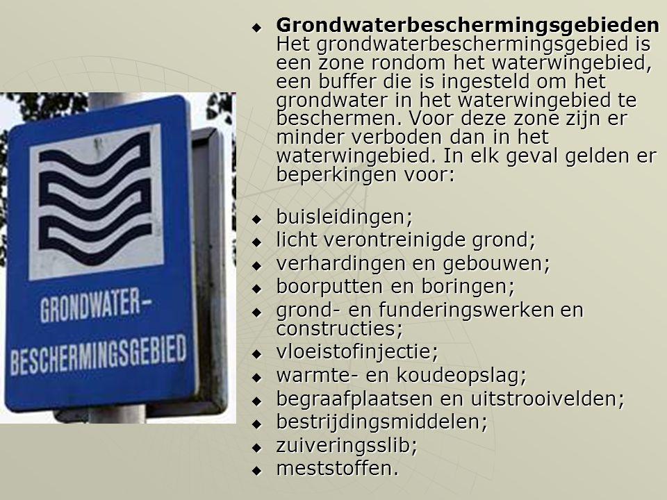  Grondwaterbeschermingsgebieden Het grondwaterbeschermingsgebied is een zone rondom het waterwingebied, een buffer die is ingesteld om het grondwater in het waterwingebied te beschermen.