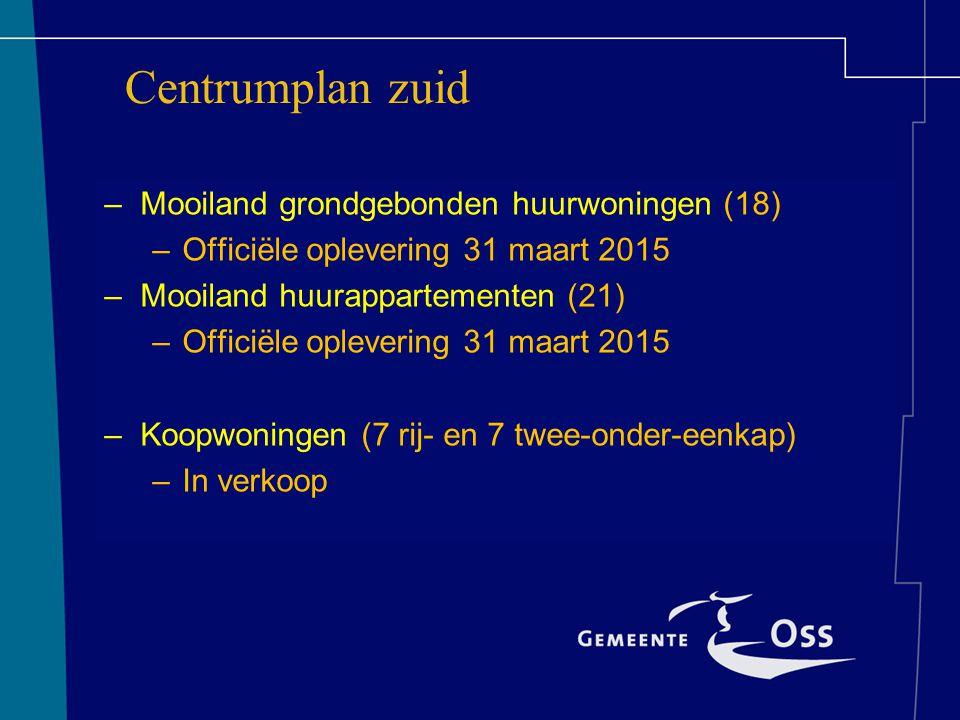 –Mooiland grondgebonden huurwoningen (18) –Officiële oplevering 31 maart 2015 –Mooiland huurappartementen (21) –Officiële oplevering 31 maart 2015 –Koopwoningen (7 rij- en 7 twee-onder-eenkap) –In verkoop