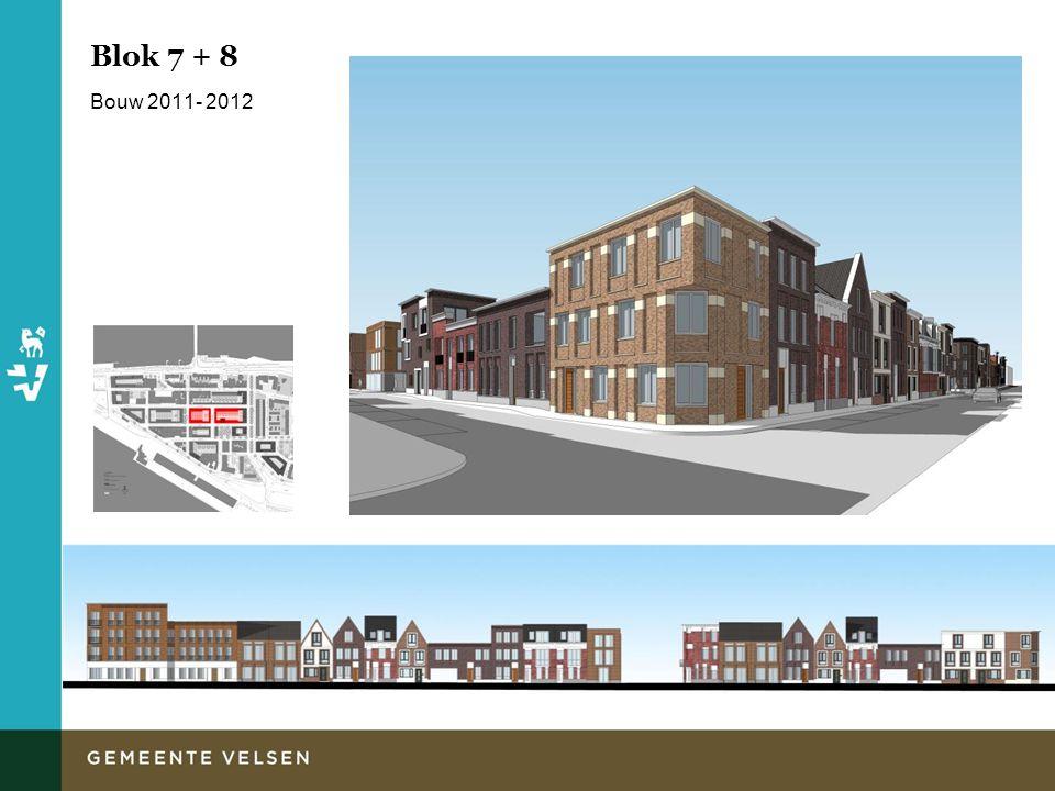 Blok 7 + 8 Bouw 2011- 2012