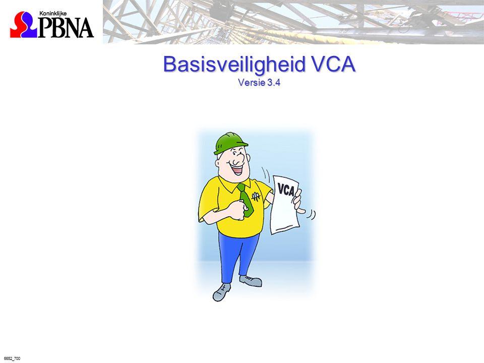 6652_700 Basisveiligheid VCA Versie 3.4