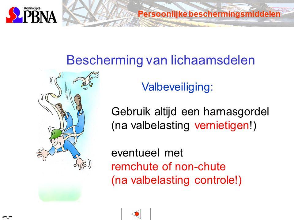 6652_700 Bescherming van lichaamsdelen Valbeveiliging: Gebruik altijd een harnasgordel (na valbelasting vernietigen!) eventueel met remchute of non-ch
