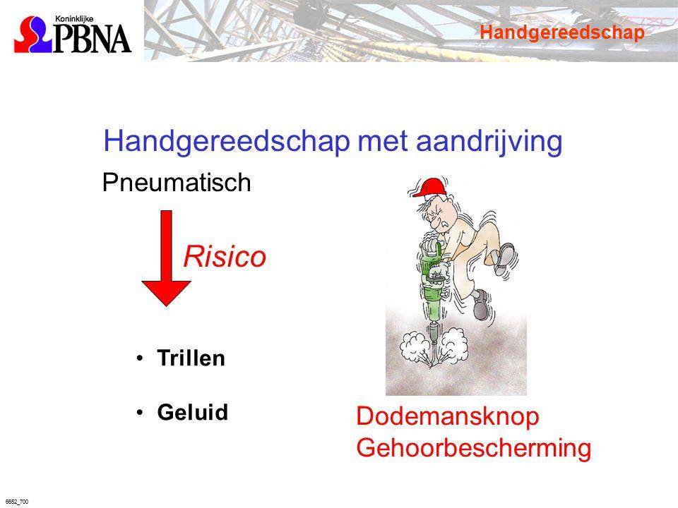 6652_700 Handgereedschap met aandrijving Pneumatisch Trillen Geluid Dodemansknop Gehoorbescherming Risico Handgereedschap