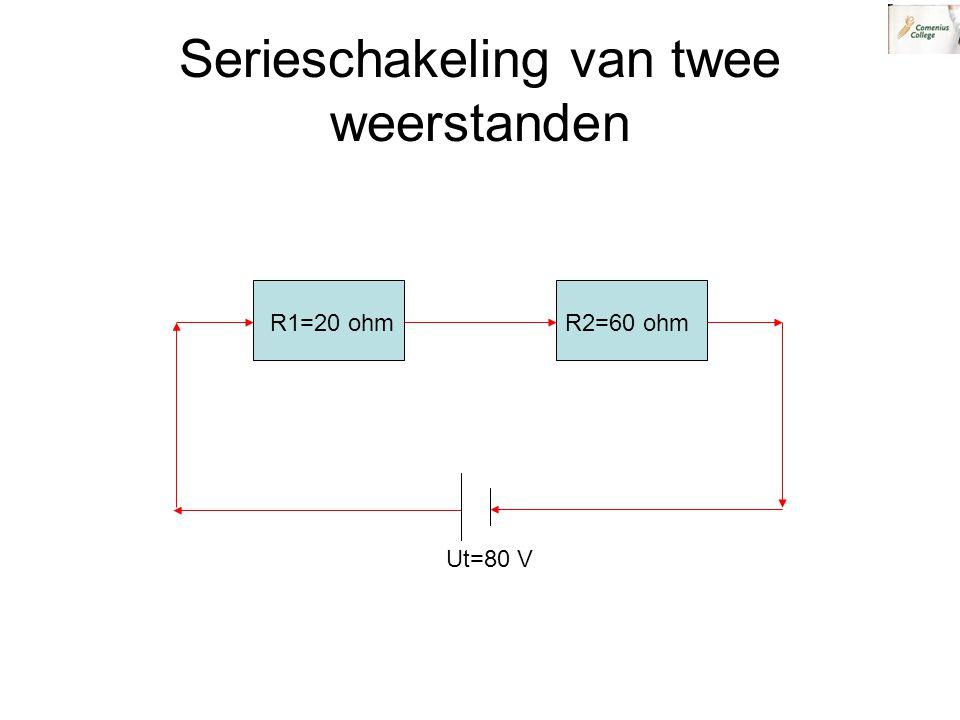 Serieschakeling van twee weerstanden R1=20 ohmR2=60 ohm Ut=80 V
