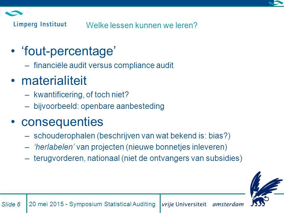 20 mei 2015 - Symposium Statistical Auditing Slide 7 Dank voor uw aandacht