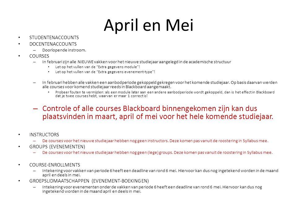 April en Mei STUDENTENACCOUNTS DOCENTENACCOUNTS – Doorlopende instroom.