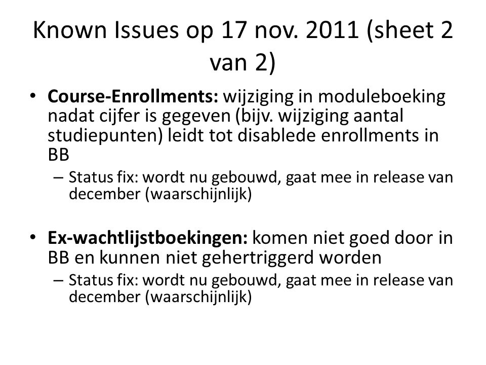 Known Issues op 17 nov.