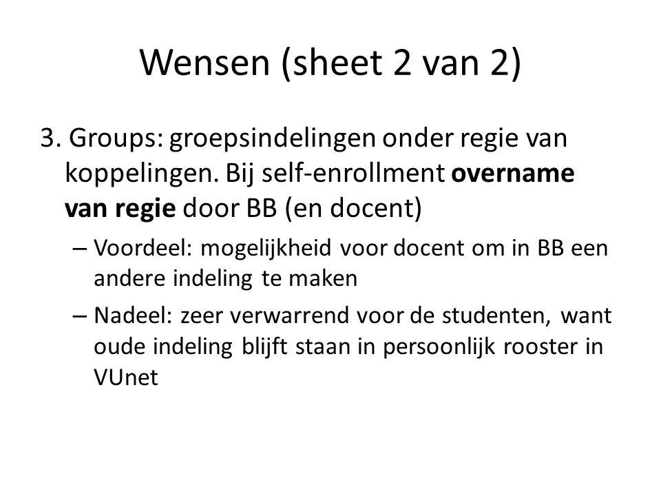 Wensen (sheet 2 van 2) 3. Groups: groepsindelingen onder regie van koppelingen.