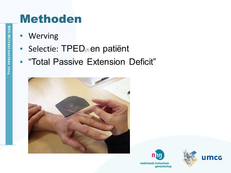 """Methoden Werving Selectie: TPED (7) en patiënt """"Total Passive Extension Deficit"""""""