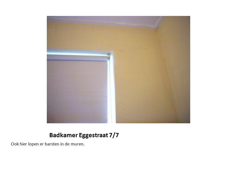 Badkamer Eggestraat 7/7 Ook hier lopen er barsten in de muren.