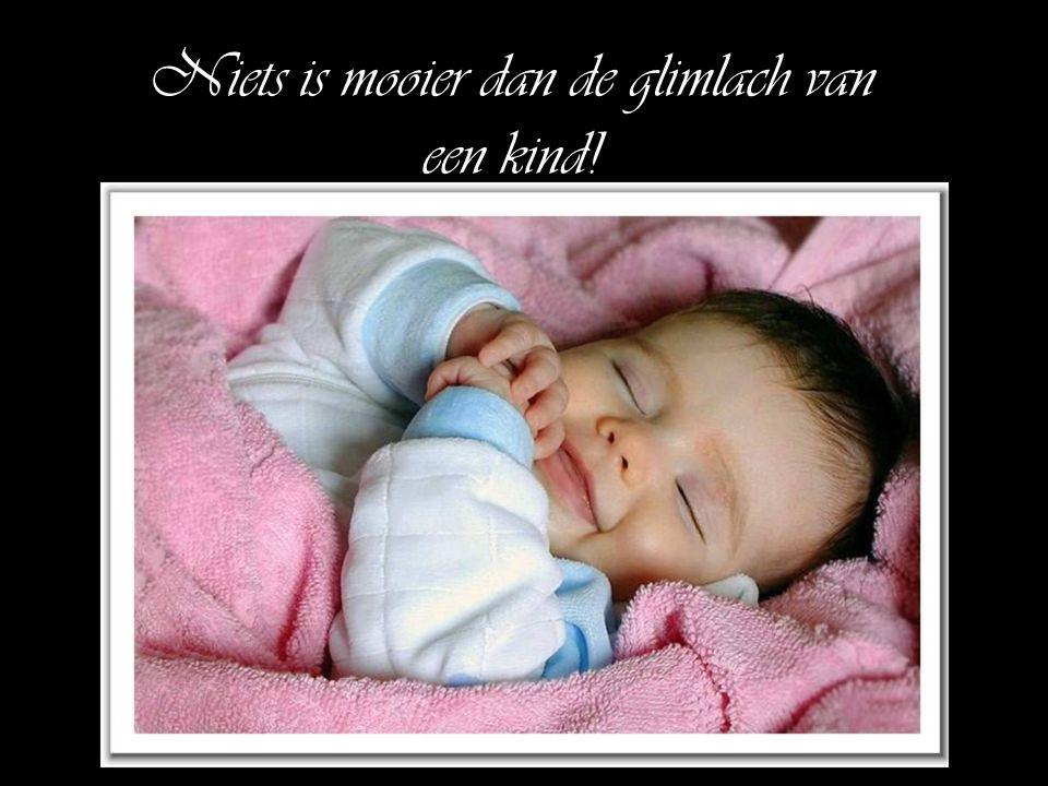 Niets is mooier dan de glimlach van een kind!