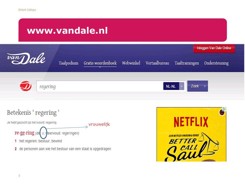 Briant College 8 www.vandale.nl vrouwelijk