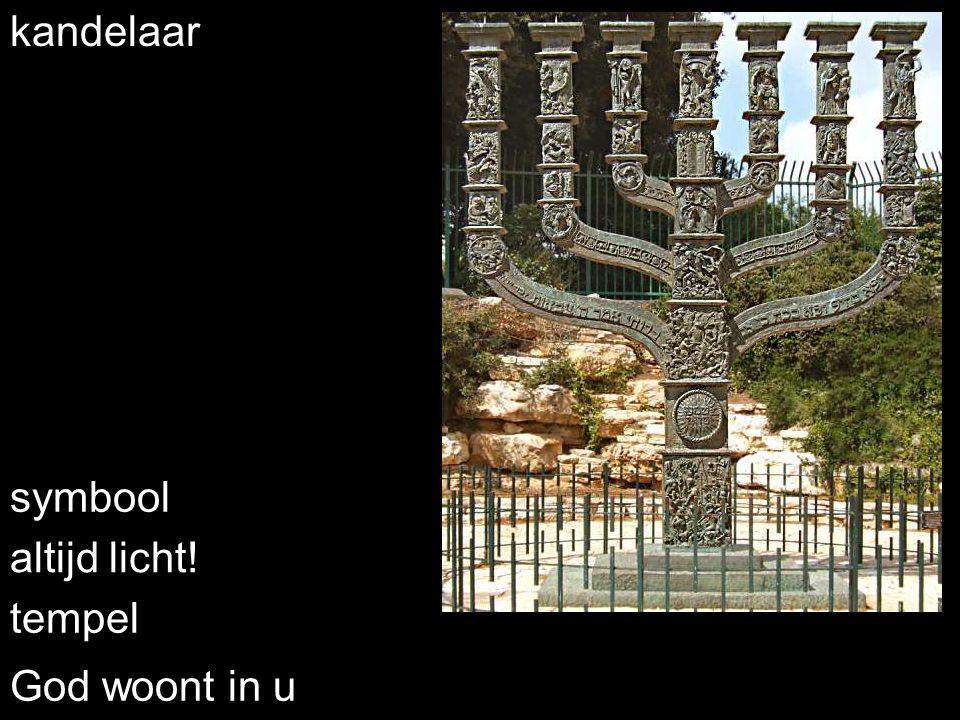 kandelaar symbool altijd licht! tempel God woont in u