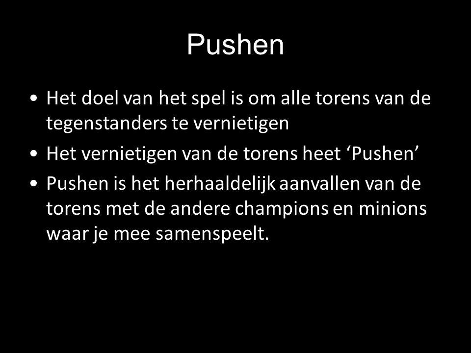 Het doel van het spel is om alle torens van de tegenstanders te vernietigen Het vernietigen van de torens heet 'Pushen' Pushen is het herhaaldelijk aa