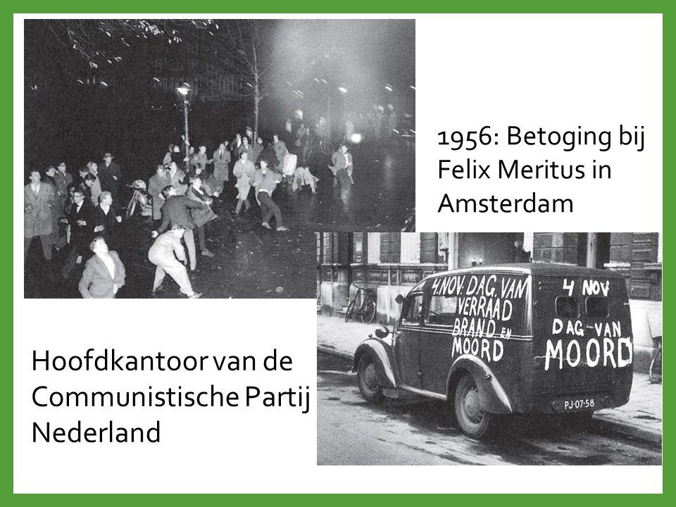 1956: Betoging bij Felix Meritus in Amsterdam Hoofdkantoor van de Communistische Partij Nederland