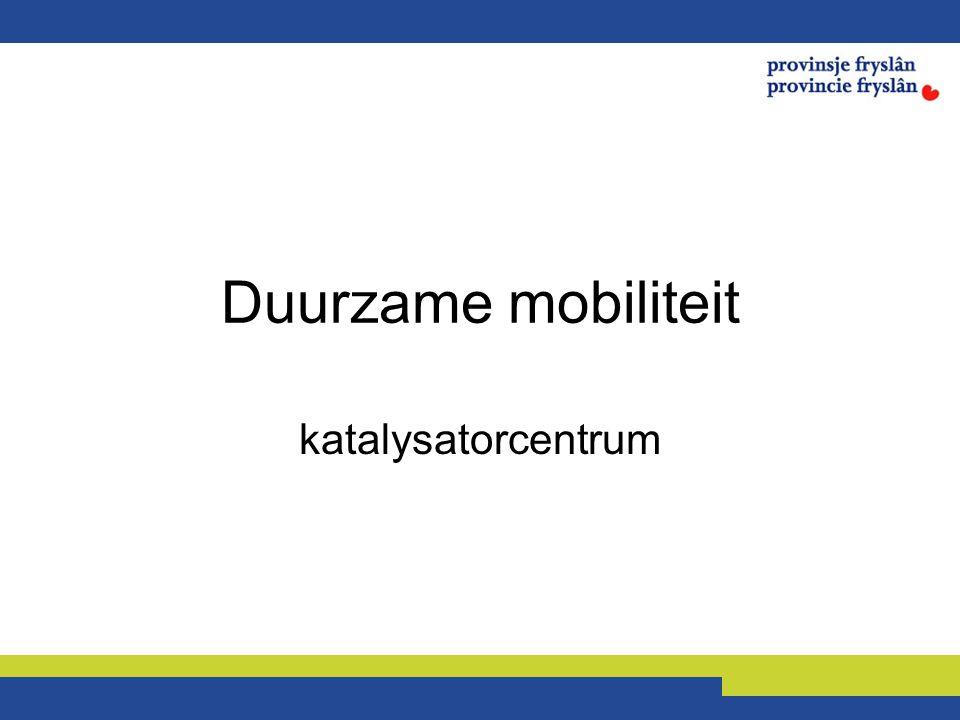 Duurzame mobiliteit katalysatorcentrum