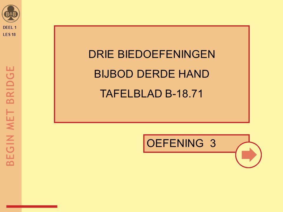 DEEL 1 LES 18 OEFENING 3 DRIE BIEDOEFENINGEN BIJBOD DERDE HAND TAFELBLAD B-18.71