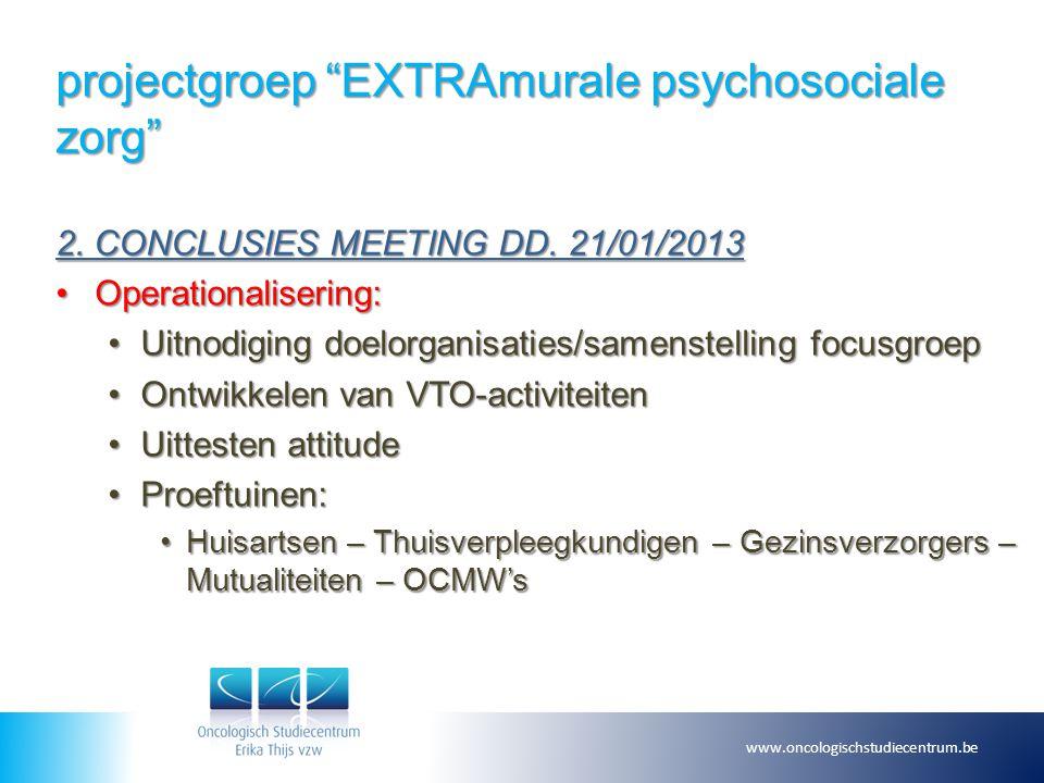 projectgroep EXTRAmurale psychosociale zorg 3.ONDERZOEKSFOCUS Good pratices ?Good pratices .