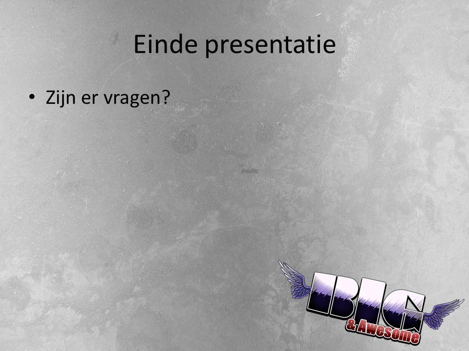 Einde presentatie Zijn er vragen