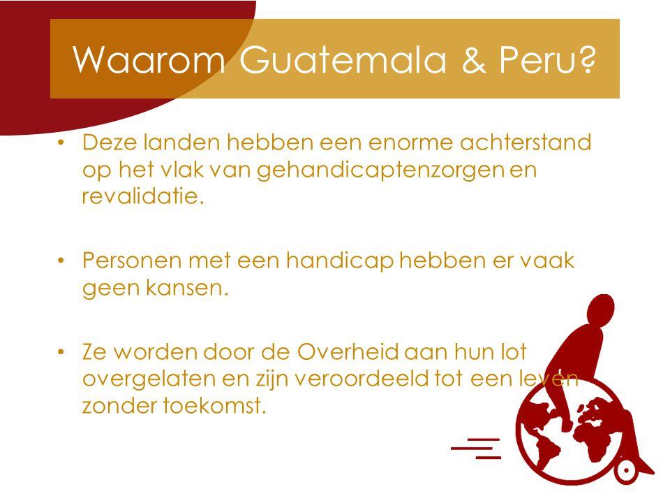 Waarom Guatemala & Peru.