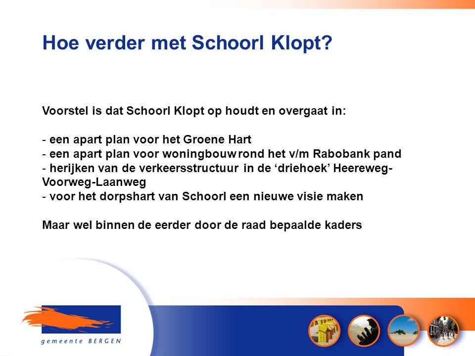 Hoe verder met Schoorl Klopt.