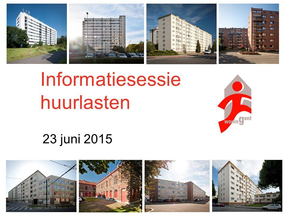 1 Informatiesessie huurlasten 23 juni 2015