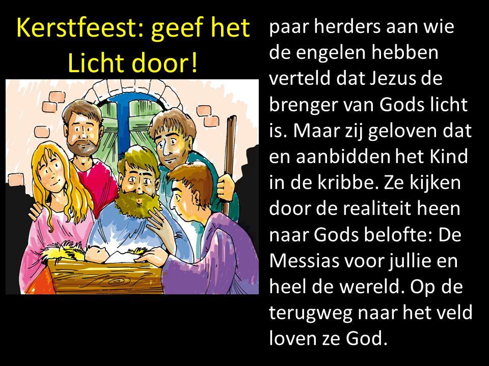 Kerstfeest: geef het Licht door! paar herders aan wie de engelen hebben verteld dat Jezus de brenger van Gods licht is. Maar zij geloven dat en aanbid