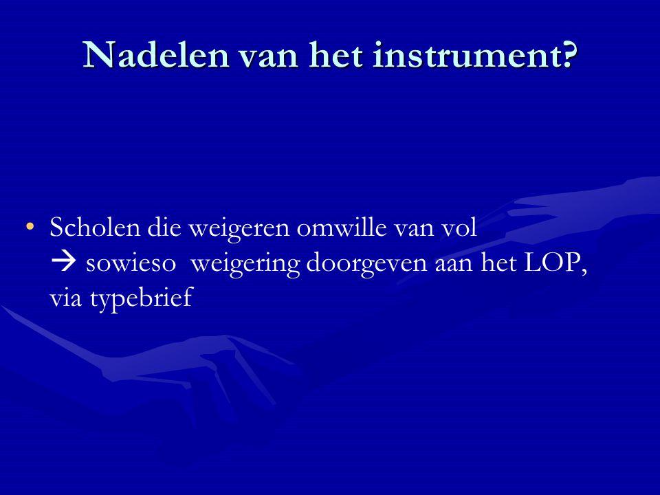 Nadelen van het instrument.