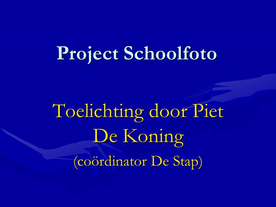 Project Schoolfoto Toelichting door Piet De Koning (coördinator De Stap)