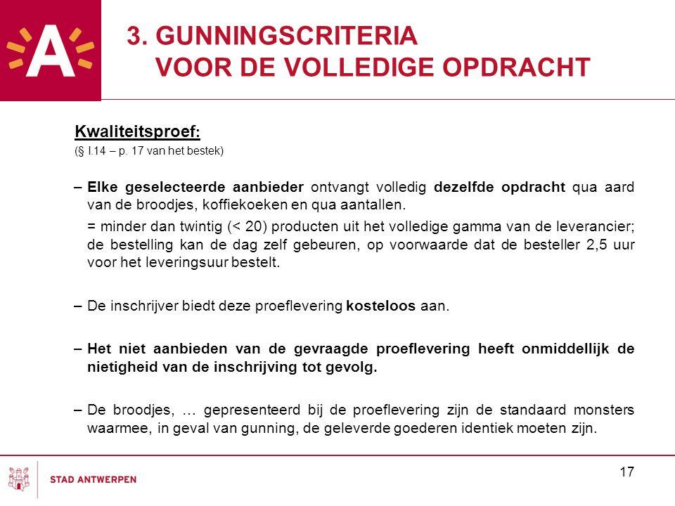 17 3. GUNNINGSCRITERIA VOOR DE VOLLEDIGE OPDRACHT Kwaliteitsproef : (§ I.14 – p.