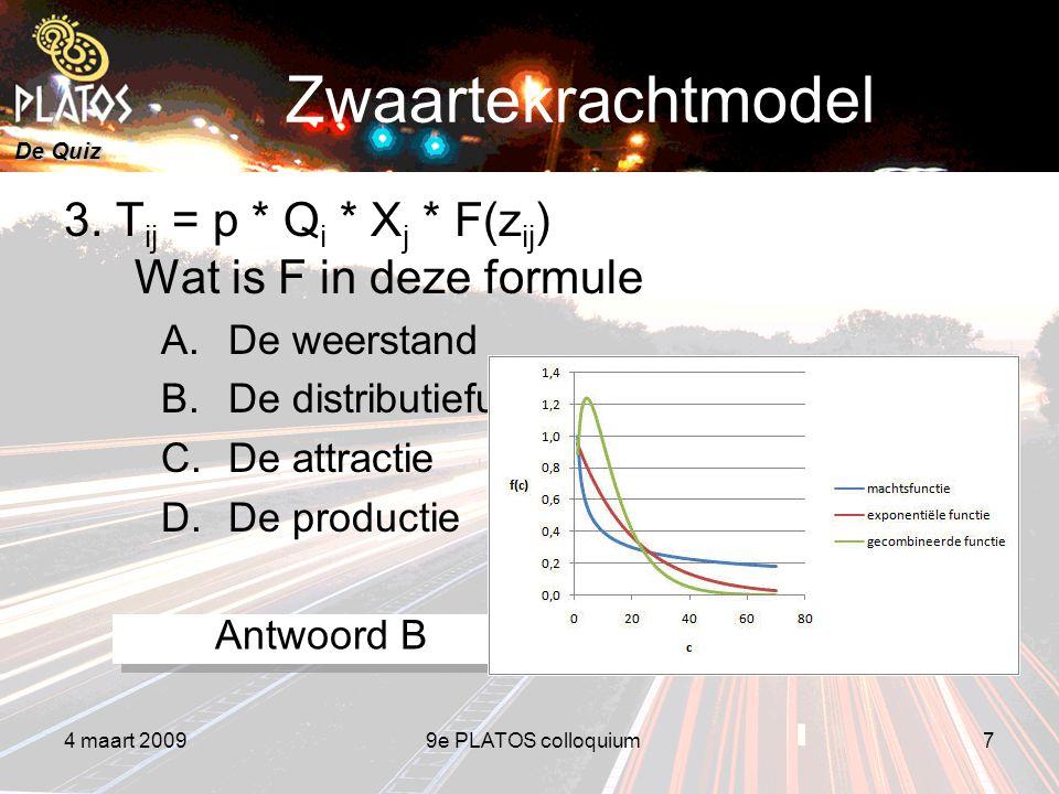 De Quiz 4 maart 20099e PLATOS colloquium7 Zwaartekrachtmodel 3.