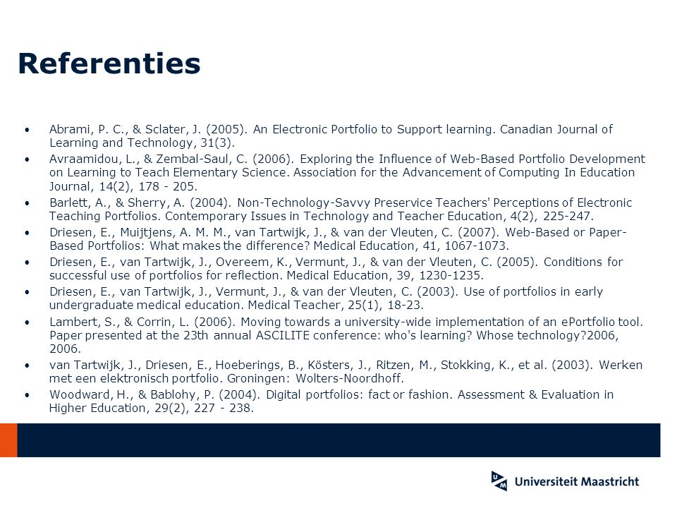 Referenties Abrami, P.C., & Sclater, J. (2005). An Electronic Portfolio to Support learning.