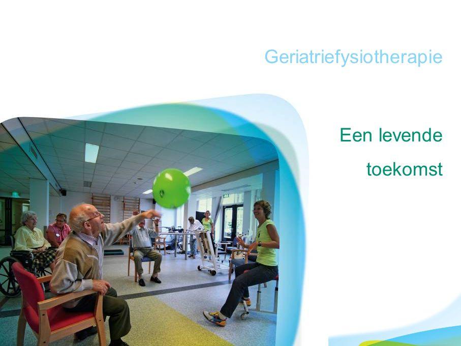 Geriatriefysiotherapie Een levende toekomst
