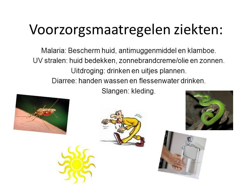 Voorzorgsmaatregelen ziekten: Malaria: Bescherm huid, antimuggenmiddel en klamboe. UV stralen: huid bedekken, zonnebrandcreme/olie en zonnen. Uitdrogi
