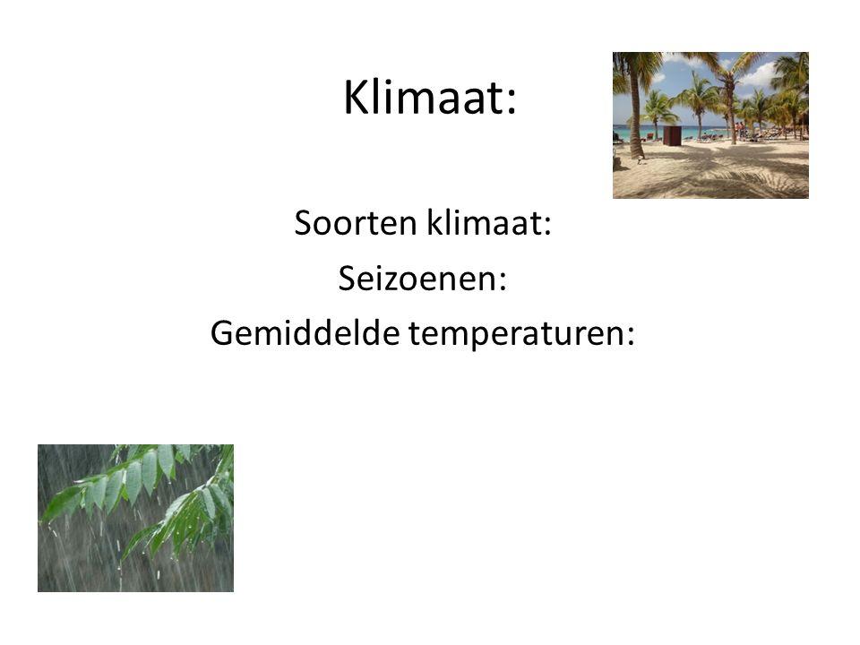 Klimaat: Soorten klimaat: Seizoenen: Gemiddelde temperaturen: