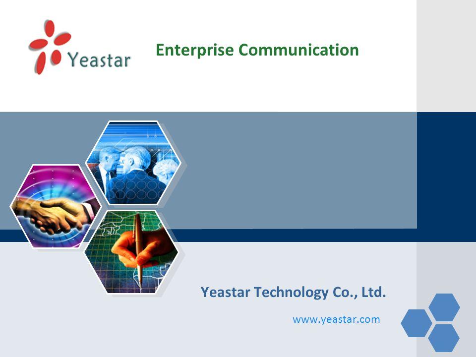 LOGO www.yeastar.com Yeastar Technology Co., Ltd. Enterprise Communication