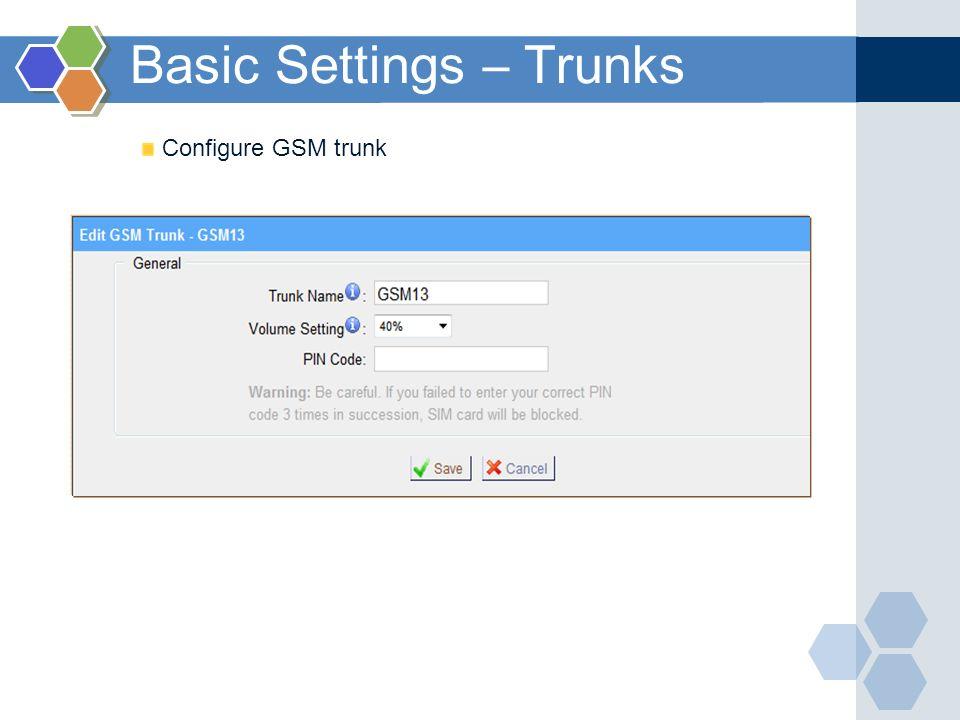 Configure GSM trunk