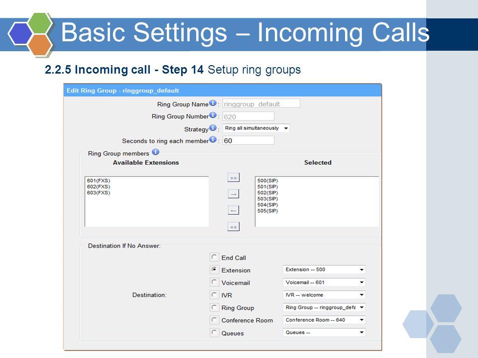2.2.5 Incoming call - Step 14 Setup ring groups