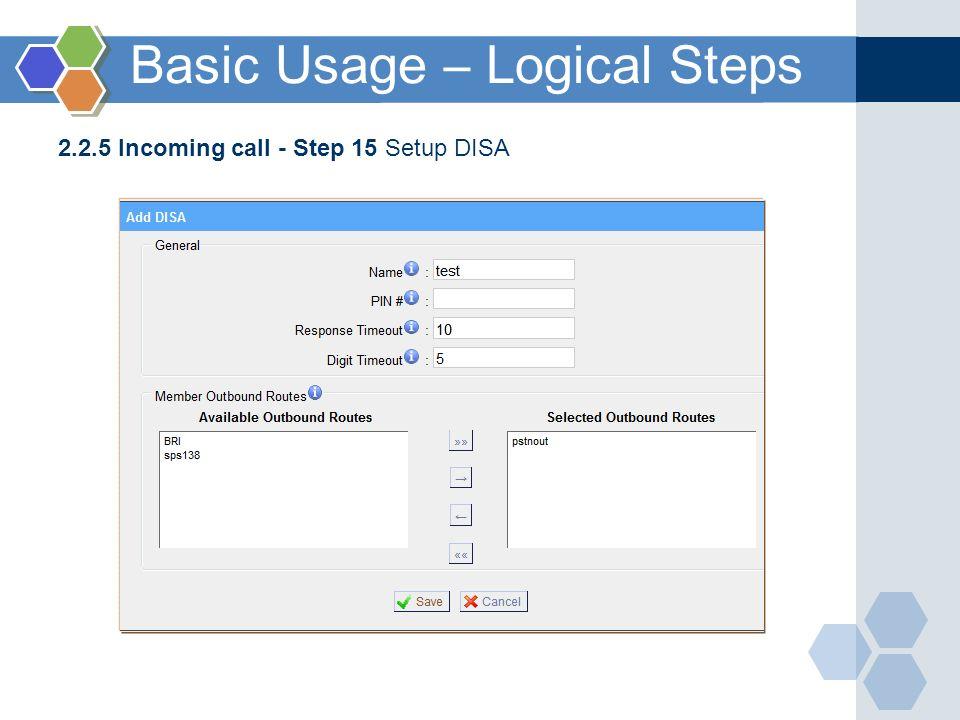 Basic Usage – Logical Steps 2.2.5 Incoming call - Step 15 Setup DISA