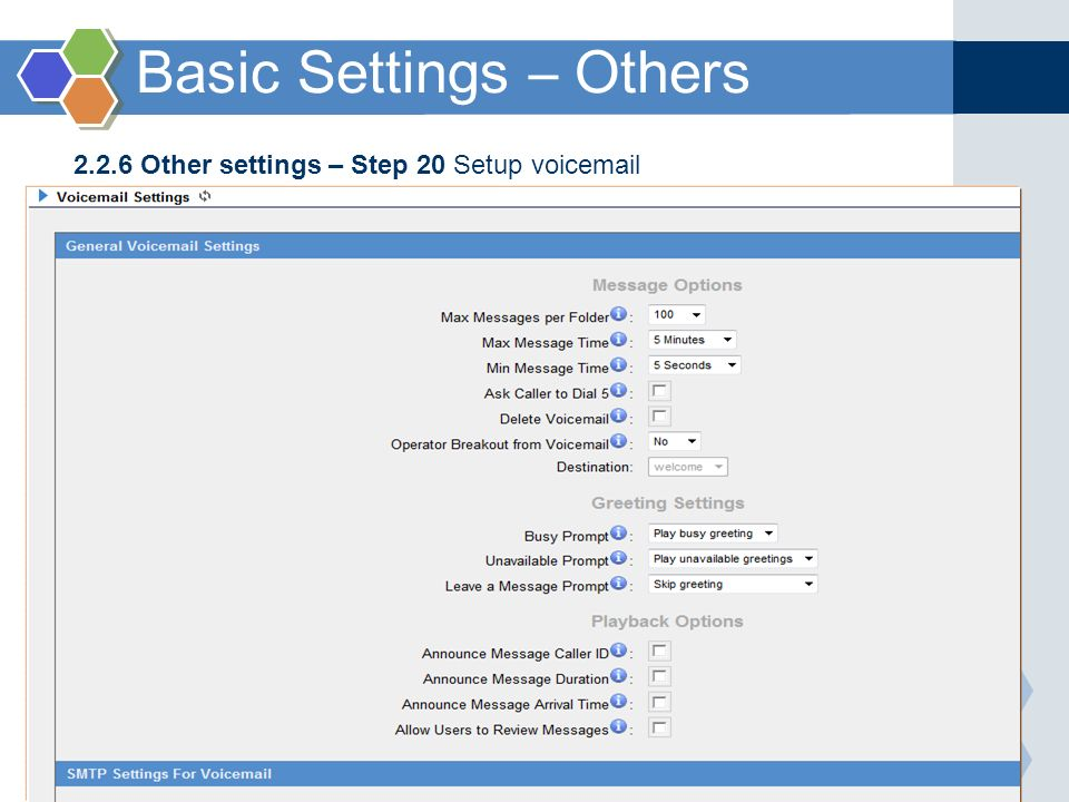 2.2.6 Other settings – Step 20 Setup voicemail Basic Settings – Others