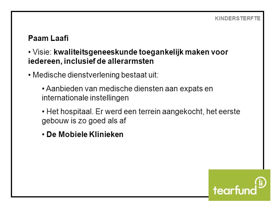 Paam Laafi Visie: kwaliteitsgeneeskunde toegankelijk maken voor iedereen, inclusief de allerarmsten Medische dienstverlening bestaat uit: Aanbieden van medische diensten aan expats en internationale instellingen Het hospitaal.