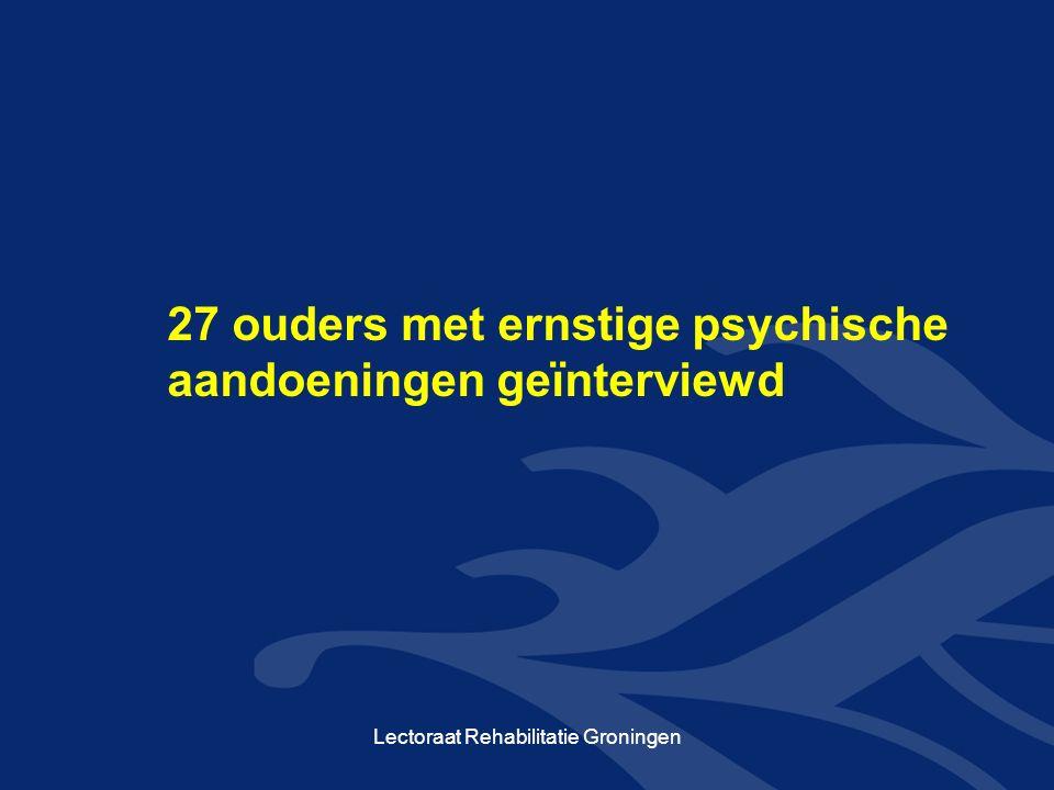 27 ouders met ernstige psychische aandoeningen geïnterviewd