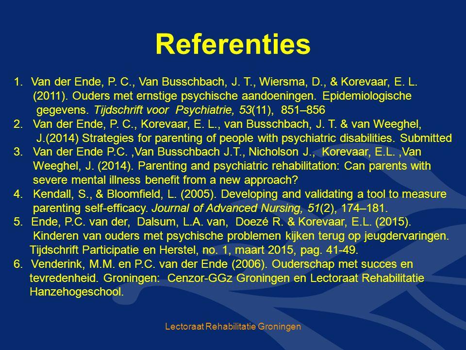 Referenties Lectoraat Rehabilitatie Groningen 1.Van der Ende, P.