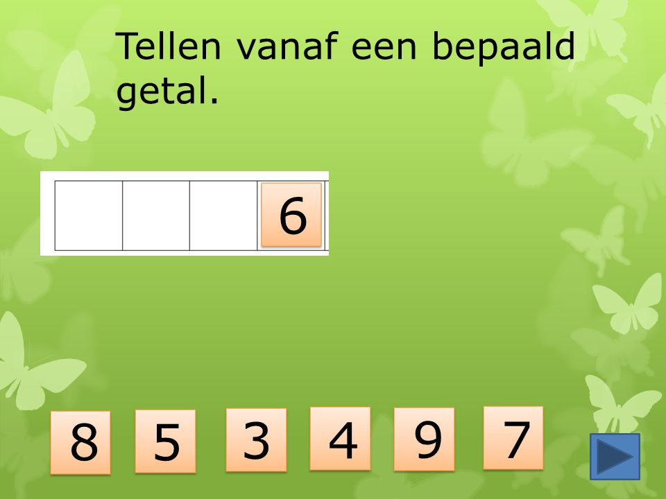 Tellen vanaf een bepaald getal. 8 3 6 4 5 9 7