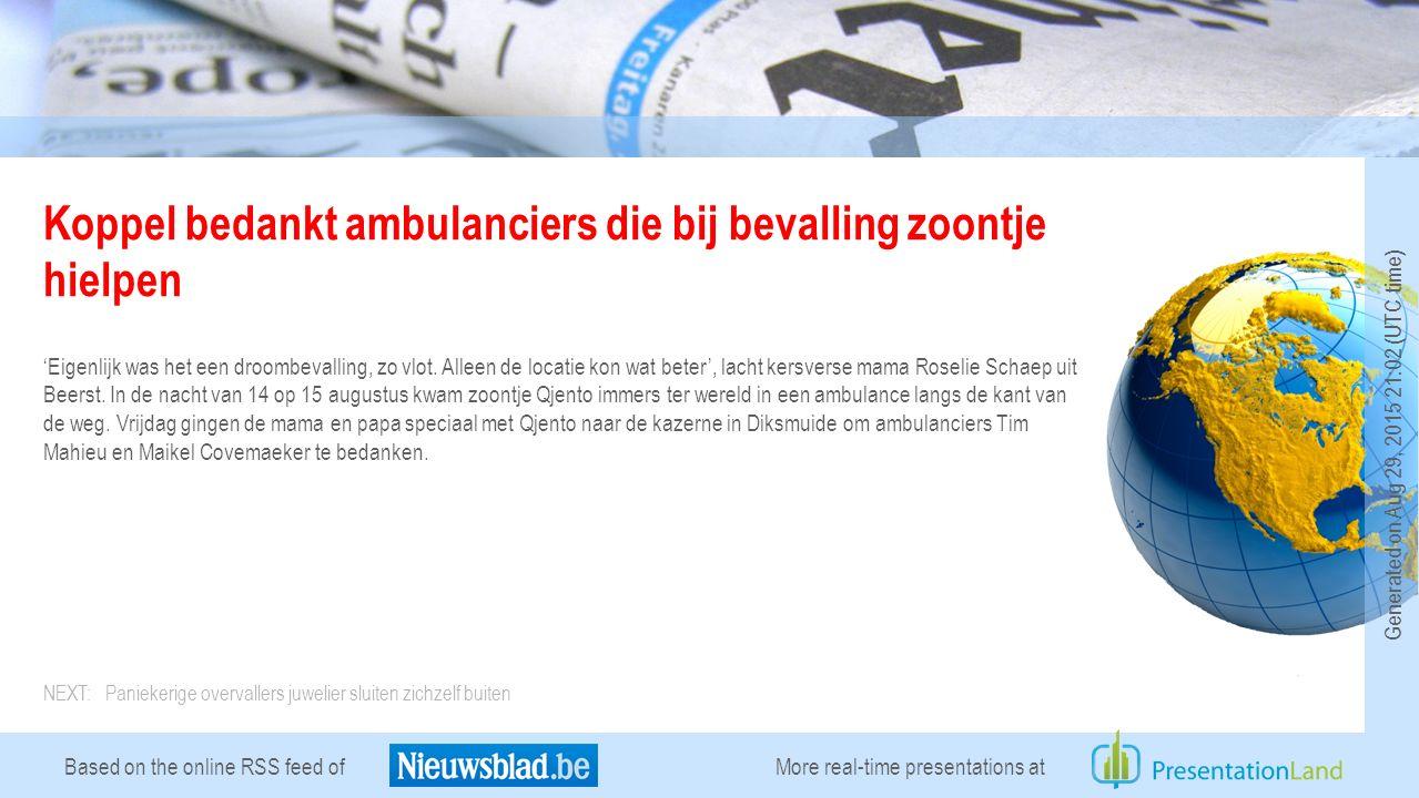 Based on the online RSS feed of Koppel bedankt ambulanciers die bij bevalling zoontje hielpen 'Eigenlijk was het een droombevalling, zo vlot.