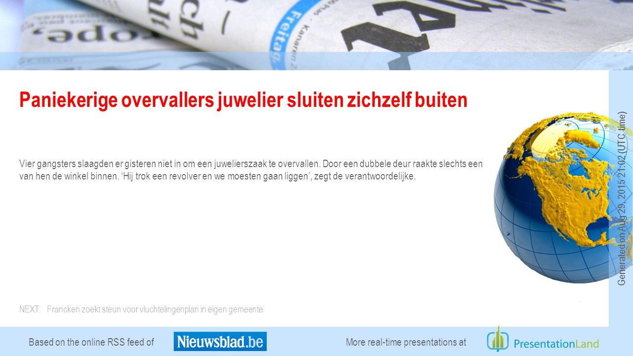 Based on the online RSS feed of Paniekerige overvallers juwelier sluiten zichzelf buiten Vier gangsters slaagden er gisteren niet in om een juwelierszaak te overvallen.