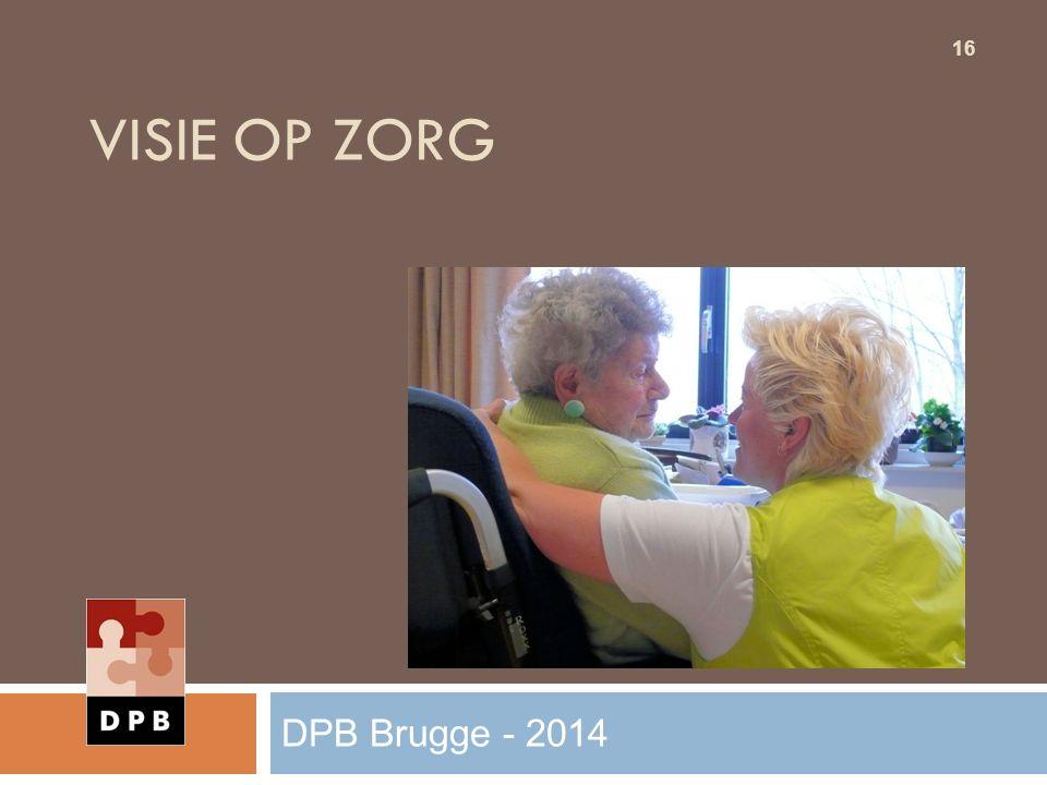 VISIE OP ZORG 16 DPB Brugge - 2014